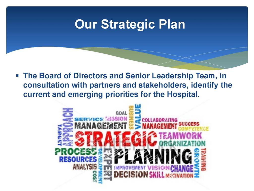 a powerpoint slide showing some of the key features of a stategic plan